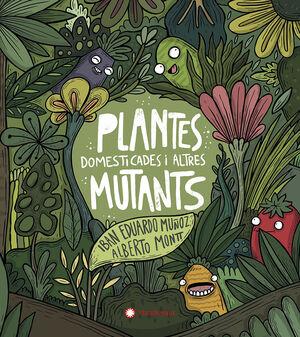 PLANTAS DOMESTICAS Y OTROS MUTANTES CATALAN