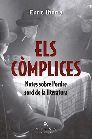 (CAT).ELS COMPLICES:NOTES SOBRE L'ORDRE SORD DE LITERATURA