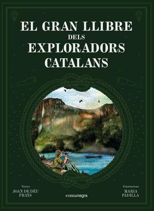 EL GRAN LLIBRE DELS EXPLORADORS CATALANS