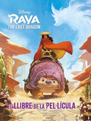 RAYA I L'ÚLTIM DRAC.EL LLIBRE DE LA PEL·LÍCULA