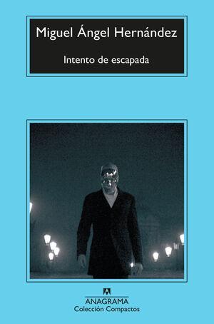 INTENTO DE ESCAPADA