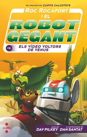 ROC ROCAFORT I EL ROBOT GEGANT CONTRA ELS VÍDEO VOLTORS DE VENUS